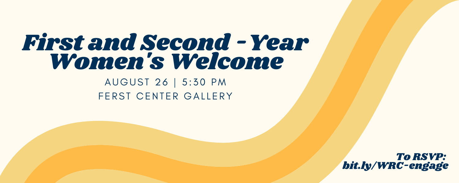 First and Second-Year Women's Welcome